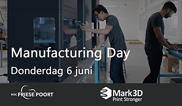 Mark3D Manufacturing day 2019
